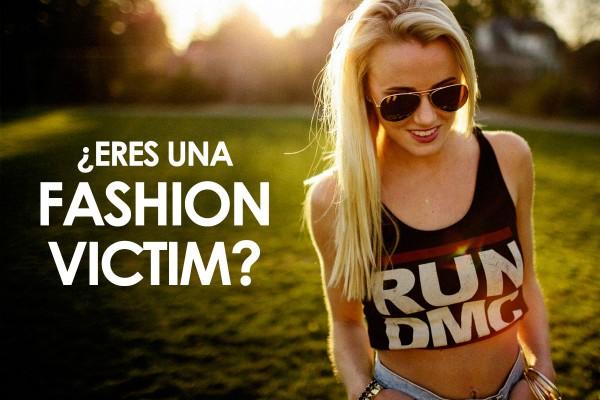 Eres una fashion victim