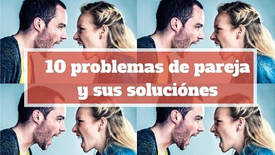 Todos los que tenemos parejas, también tenemos los problemas de pareja más típicos. Pero aquí te enseñamos cómo manejar las.