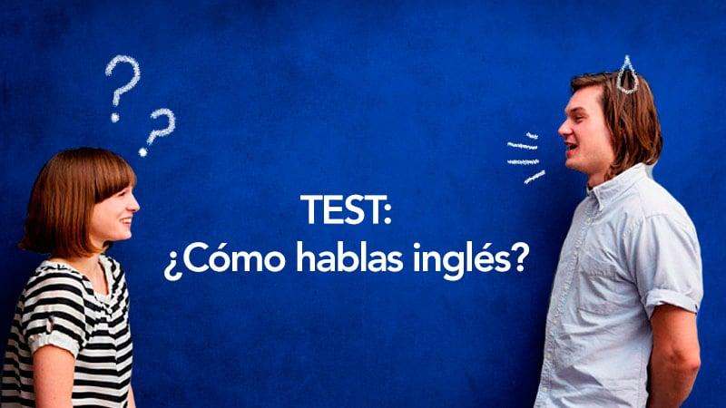 Test de Inglés con los mejores ejercicios de inglés